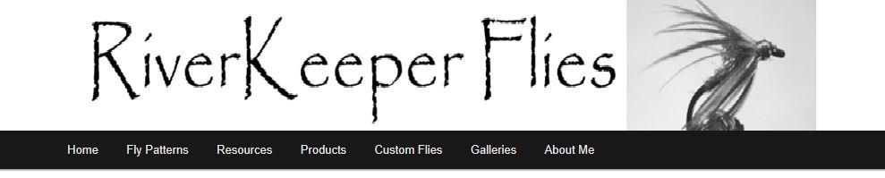 John Kreft and RiverKeeper Flies